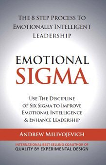 Emotional Sigma the 8 Step Process to Emotionally Intelligent Leadership